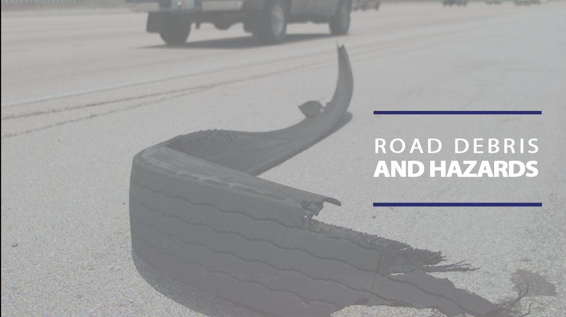 road debris hazards